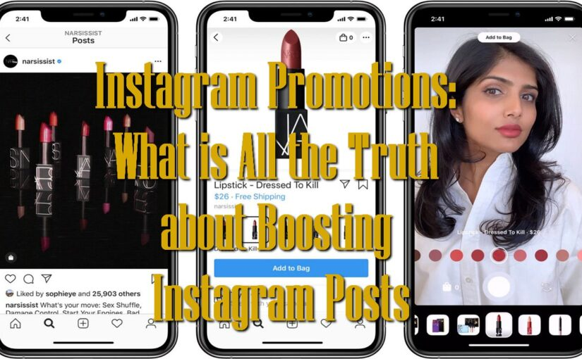 Instagram Promotions: What is All the Truth about Boosting Instagram Posts